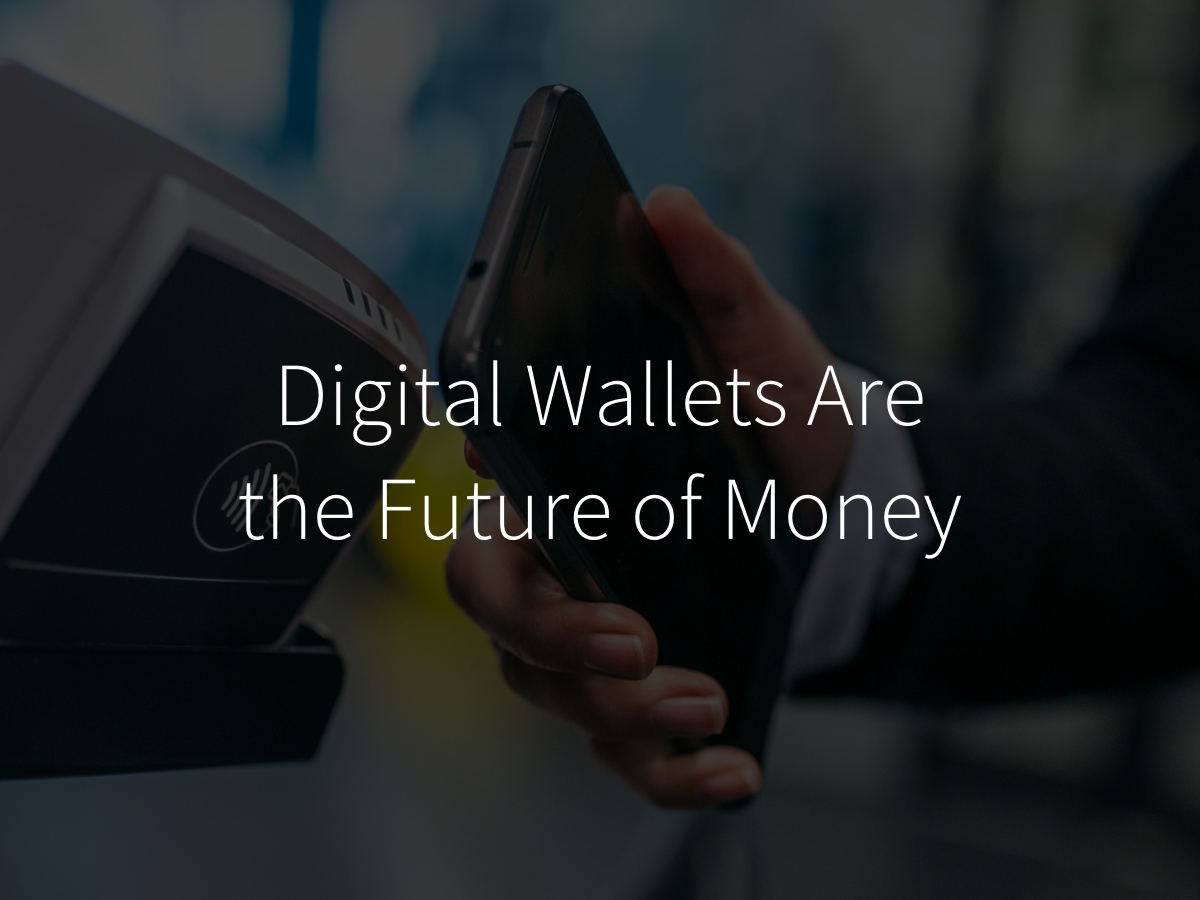 Digital Wallets Are The Future Of Money Civic Technologies